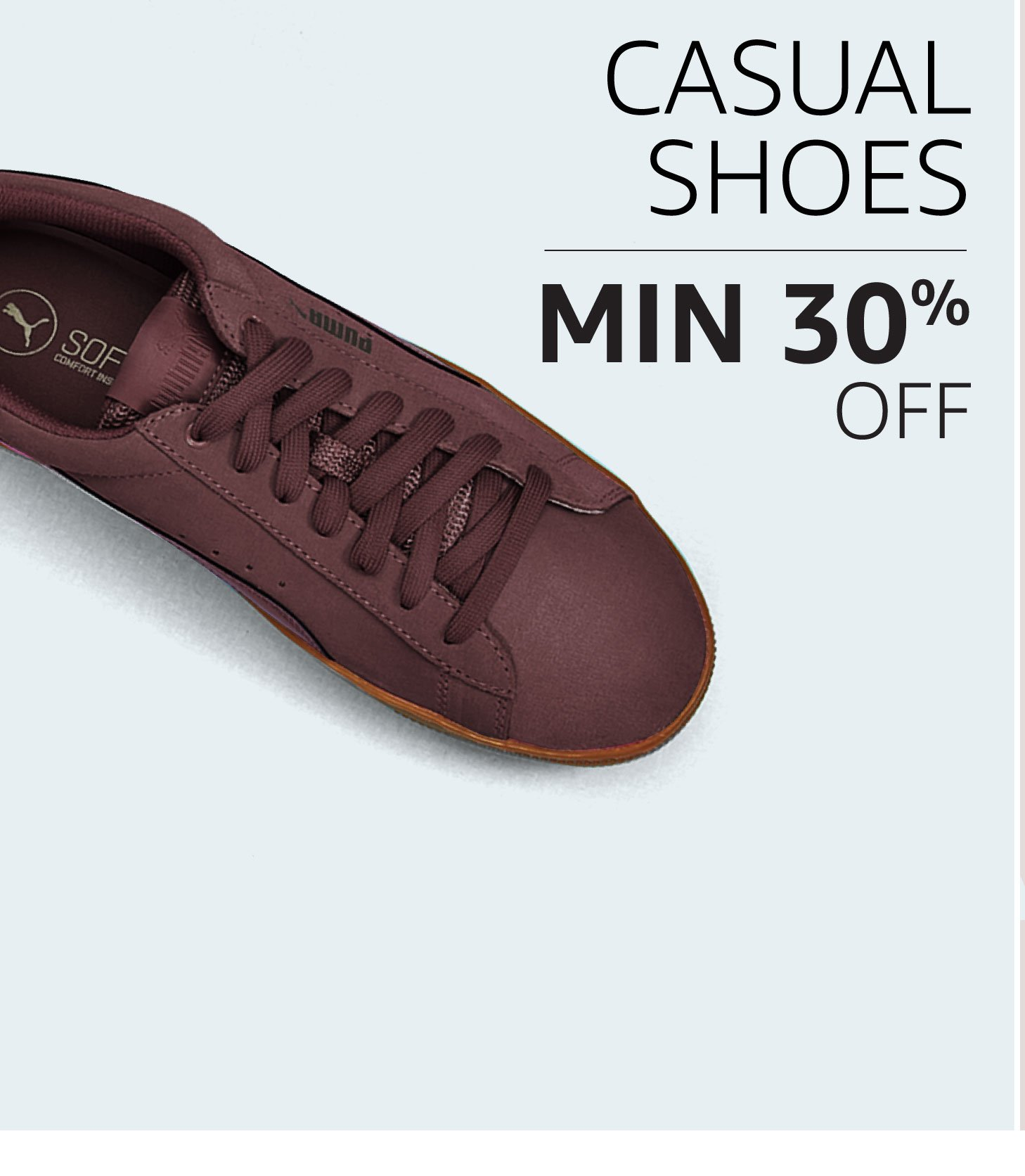 Casual Shoes: Minimum 30% off