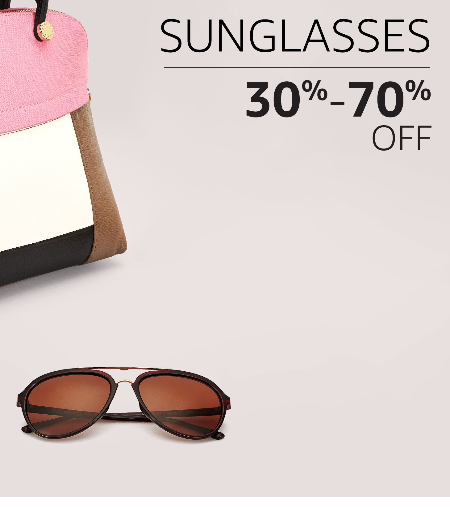 Sunglasses: 30% to 70% off