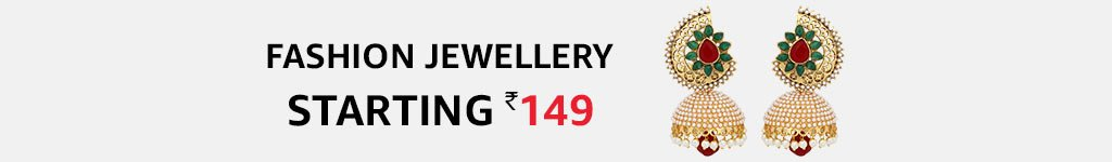 Grab the best fashion Jewellery starting at Rs. 199