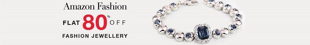 Amazon Fashion FLAT 80% off on Fashion Jewellery