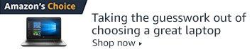 Amazon's Choice for Laptops