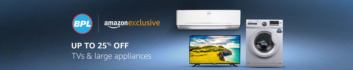 BPL Televisions and large appliances