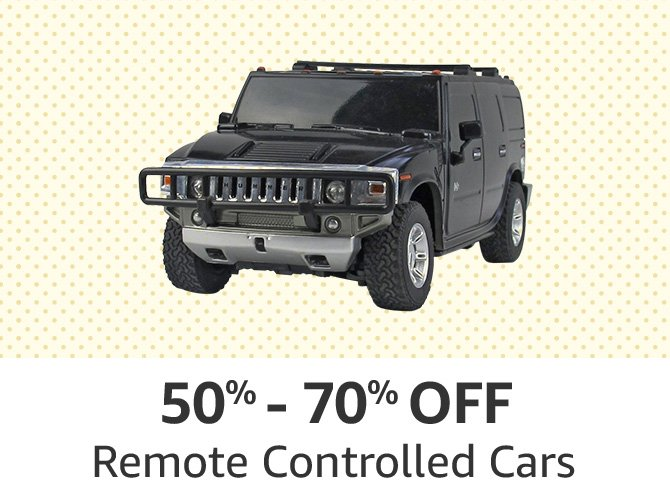 Remote controlled cars: 50% to 70% off