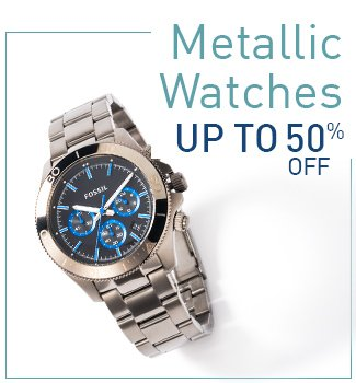 Metallic Watches : Upto 50% Off