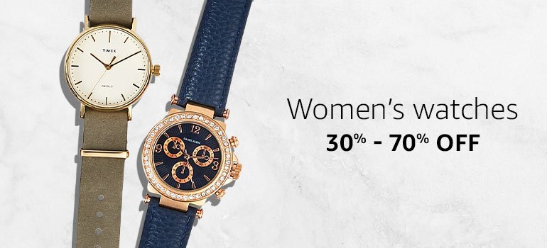 Women's Watches : 30% - 70% Off.