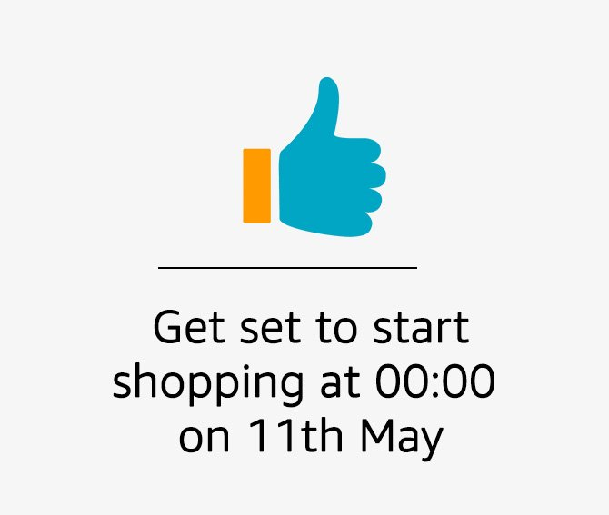Start shopping on May 11 at midnight