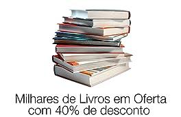 Milhares de livros em oferta com 40% de desconto ou mais