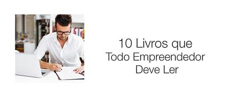 10 livros que todo empreendedor deve ler