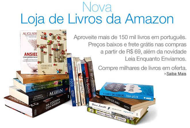 Chegou a Loja de Livros da Amazon.com.br