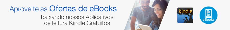 Aproveite as Ofertas de eBooks baixando nossos Aplicativos de Leitura Kindle Gratuitos