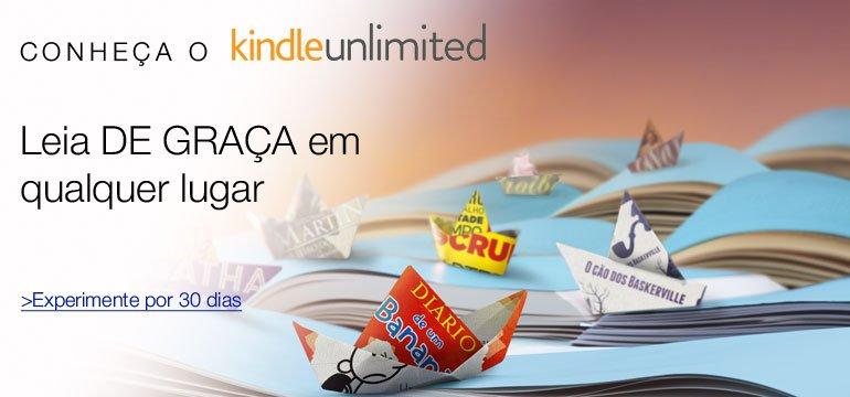 Kindle Unlimited: Experimente gratuitamente por 30 dias. Saiba mais