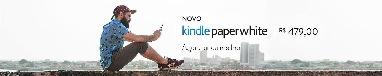 Novo Kindle Paperwhite: Agora ainda melhor