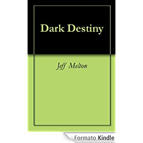Dark Destiny (English Edition)