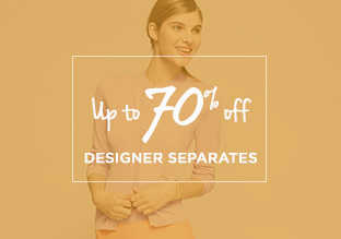 Up to 70% Off: Designer Separates!