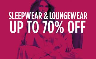 Sleepwear & Loungewear: Up to 70% Off