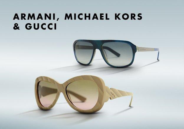 Armani, Michael Kors & Gucci