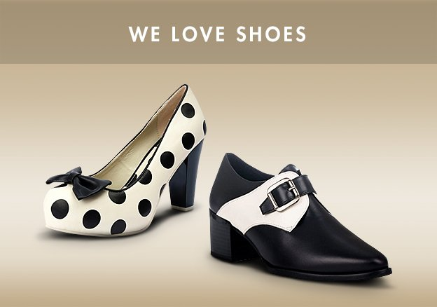 We love Shoes