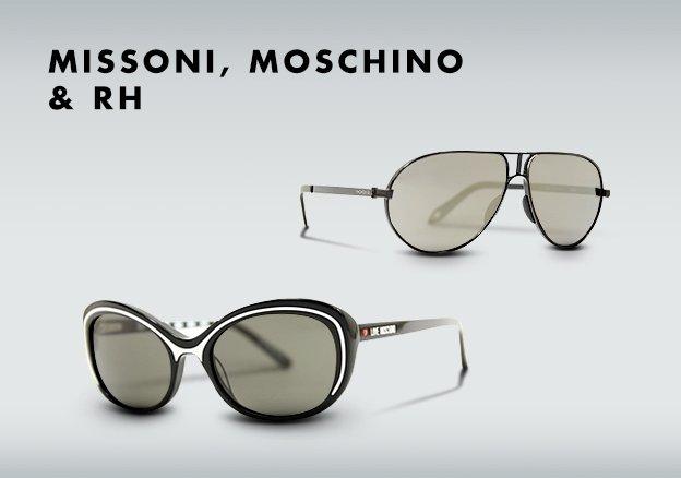 Missoni, Moschino & rh +