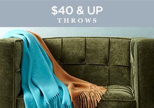 $40 & Up: Throws!