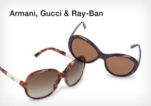 Armani, Gucci & Ray-Ban
