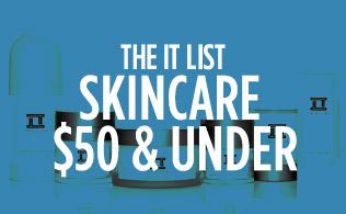 The It List: Skincare $50 & Under