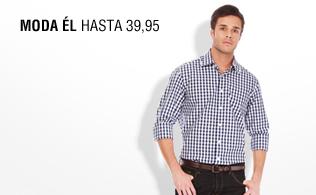 Moda él: hasta 39,95 euros