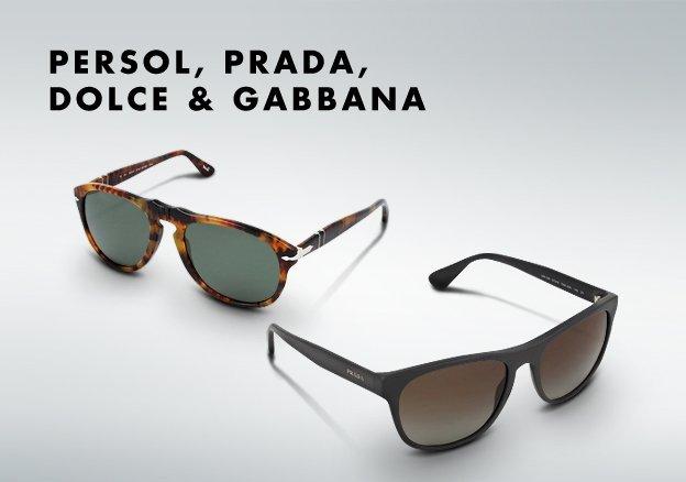 Persol, Prada, Dolce & Gabbana