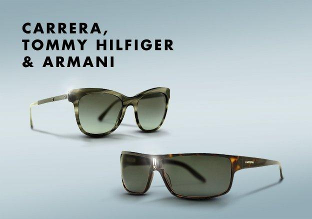 Carrera, Tommy Hilfiger & Armani