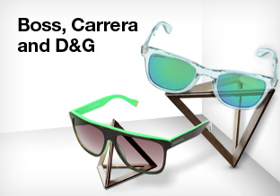 Boss, Carrera and D&G
