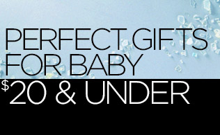 Perfect Gifts for Baby: $20 & Under