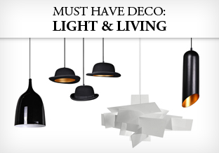 Must Have Deco: Light & Living