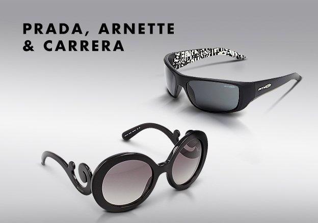 Prada, Arnette & Carrera!