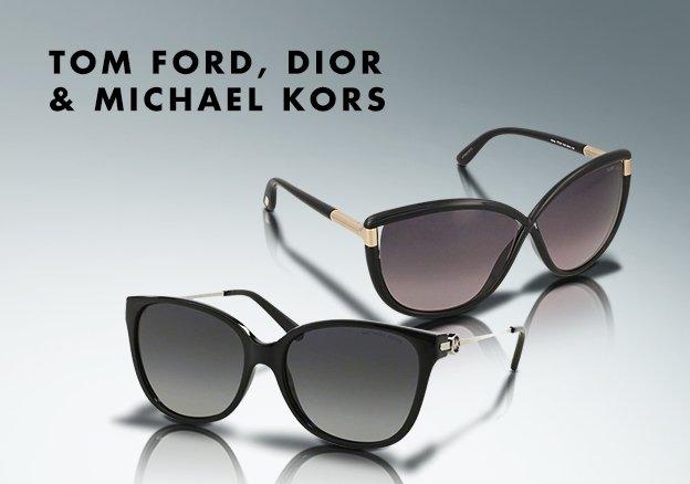 Tom Ford, Dior & Michael Kors!