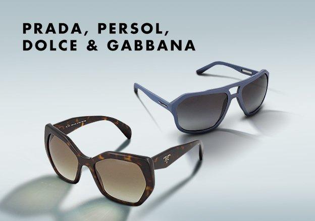 Prada, Persol, Dolce & Gabbana