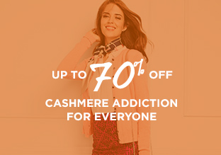 Up to 70% Off: Cashmere Addiction for Everyone