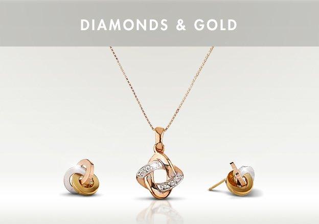 Diamonds & Gold!