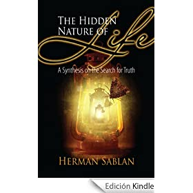 The Hidden Nature of Life (English Edition)