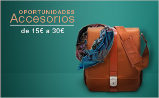 Oportunidades Accesorios: de 15€ a 30€
