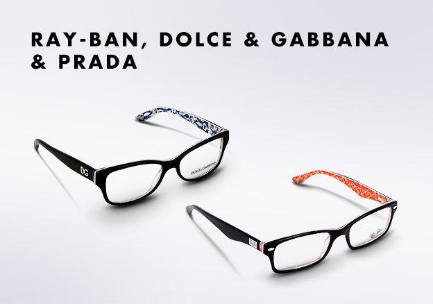 Ray-Ban, Dolce & Gabbana, Prada Frames