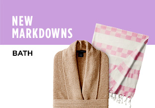 New Markdowns: Everything for the Bathroom!