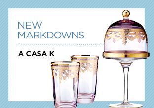 New Markdowns: A Casa K!