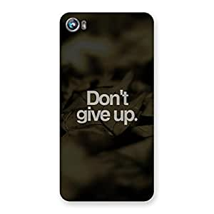 Dont Give Up Back Case Cover for Micromax Canvas Fire 4 A107