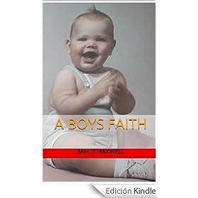 A Boys Faith: A Boys Faith (KNOCKER Book 1) (English Edition)