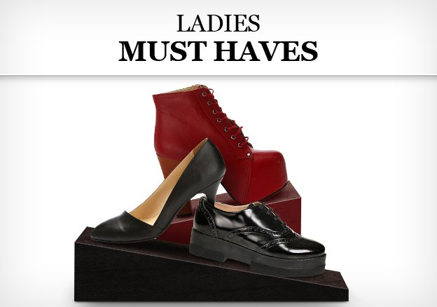 Ladies' Must haves