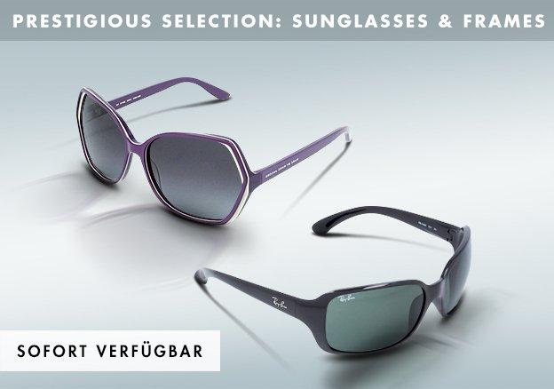 Prestigious Selection: Sunglasses & Frames
