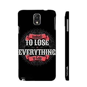 Enthopia Designer Hardshell Case Nothing To Lose Back Cover for Samsung Galaxy Note 3