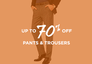 Up to 70% Off: Pants & Trousers