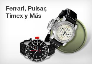 Ferrari, Pulsar,Timex y Más!