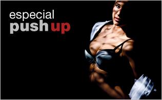 Especial Push Up!