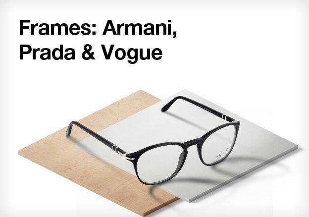 Frames:Armani,Prada & Vogue